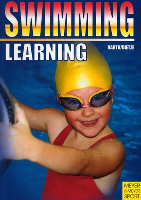 Learning Swimming By Barth, Katrin/ Dietze, Jurgen